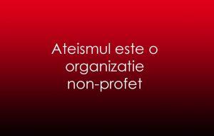 ateismul-organizatie-non-profet