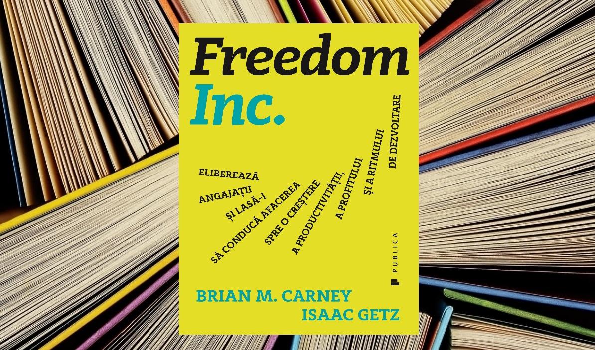 Brian M. Carney, Isaac Getz  – Freedom Inc.